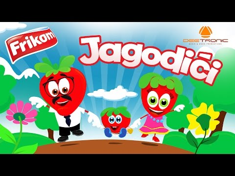 Jagodici / The Strawberries / Strawberry Family by Deetronic / Powered by Frikom (2016)