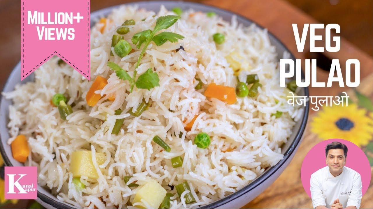 Download Vegetable Pulao Recipe | वेज पुलाव | Simple Veg Pulao Recipe | Easy Veg Pulav Recipe | Kunal Kapur