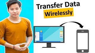 How to Transfer all files between computer and Mobile Wirelessly For Free ?