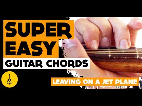 Guitar Chords Of Leaving On A Jet Plane | Strumming Tutorial For ...