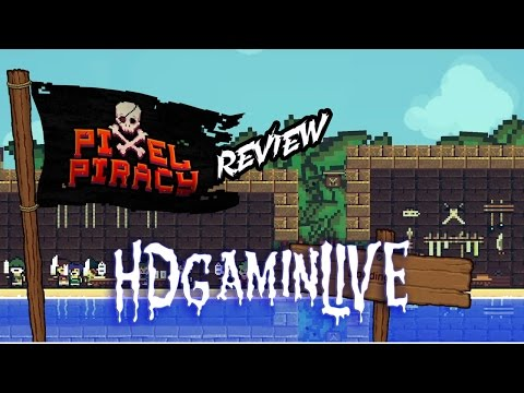 Pixel Piracy PS4 Review - Will it be Mutiny on Deck?
