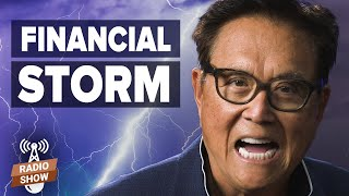 The Financial Storm is Here - Robert Kiyosaki & Bert Dohmen