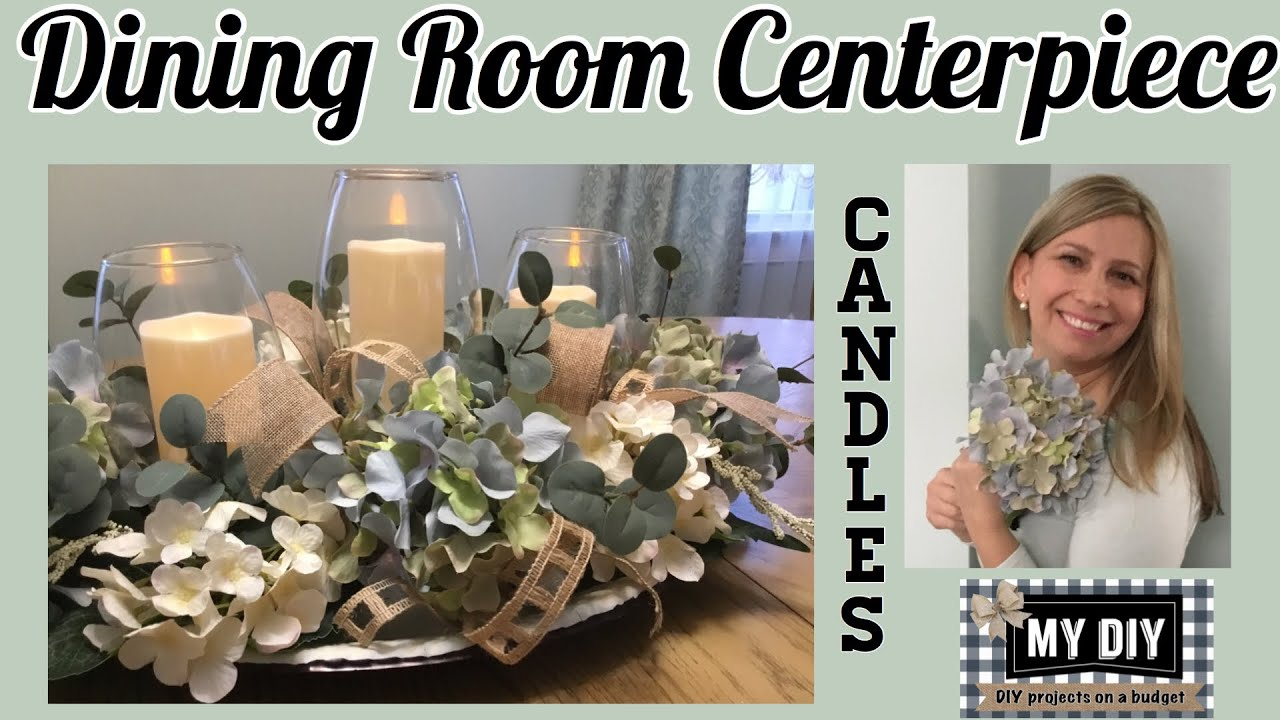 Dining Room Centerpiece Ideas Hydrangea Centerpiece Candelabrum Farmhouse Centerpiece Youtube