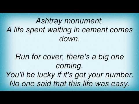 Jawbreaker - Ashtray Monument Lyrics