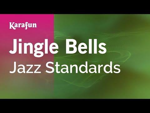 Jingle Bells - Jazz Standards   Karaoke Version   KaraFun