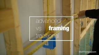 Traditional vs. Advanced Framing