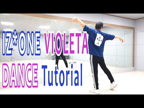 [Dance Tutorial] IZ*ONE - Violeta (Count + Mirrored) 안무배우기