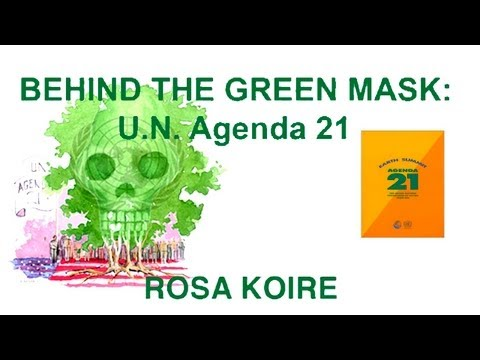 Behind the Green Mask - Agenda 21 - Rosa Koire