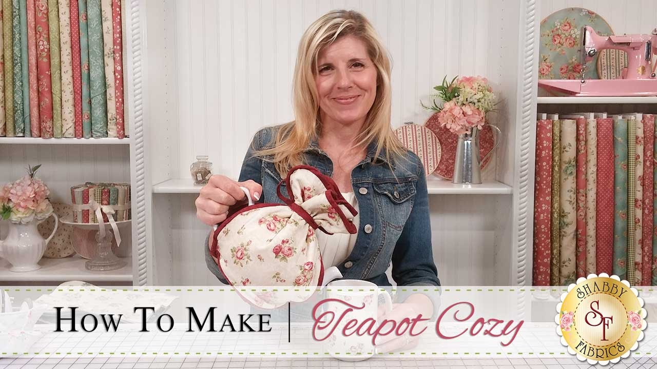 How To Make A Teapot Cozy A Shabby Fabrics Sewing