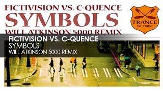 Fictivision & C-Quence - Symbols (Will Atkinson 5000 Remix)