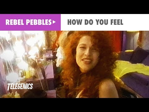 Rebel Pebbles - How Do You Feel (Official Music Video)