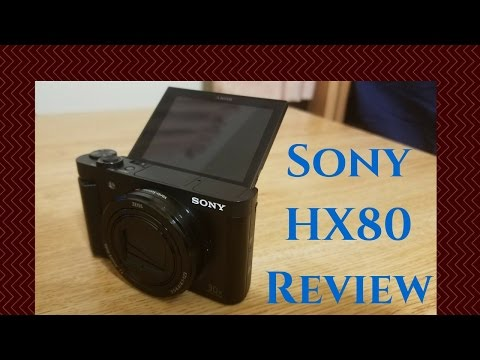 Sony Cybershot DSC-HX80 Review a vlogging camera
