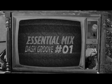 Dash Groove @ Essential Mix #01