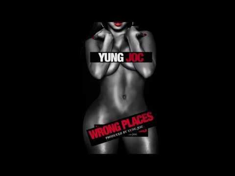 Yung Joc - Wrong Places