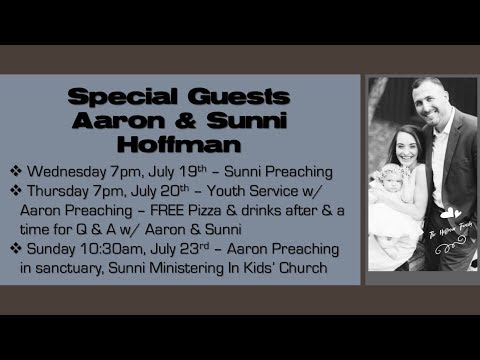 Aaron Hoffman Preaching - Youth Service - 7/20/17