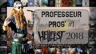 Professeur Prog' #1 - Hellfest 2018