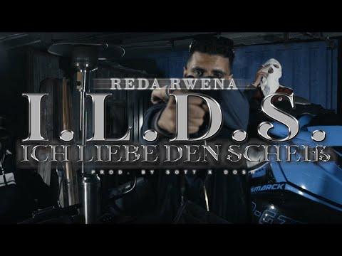 REDA RWENA - I.L.D.S (Prod. by SOTT & DOSH)
