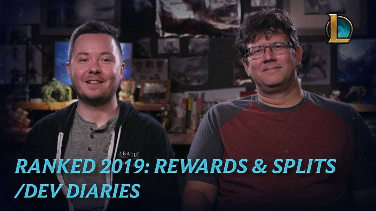 Ranked 2019: Rewards and Splits | /dev diary - League of Legends