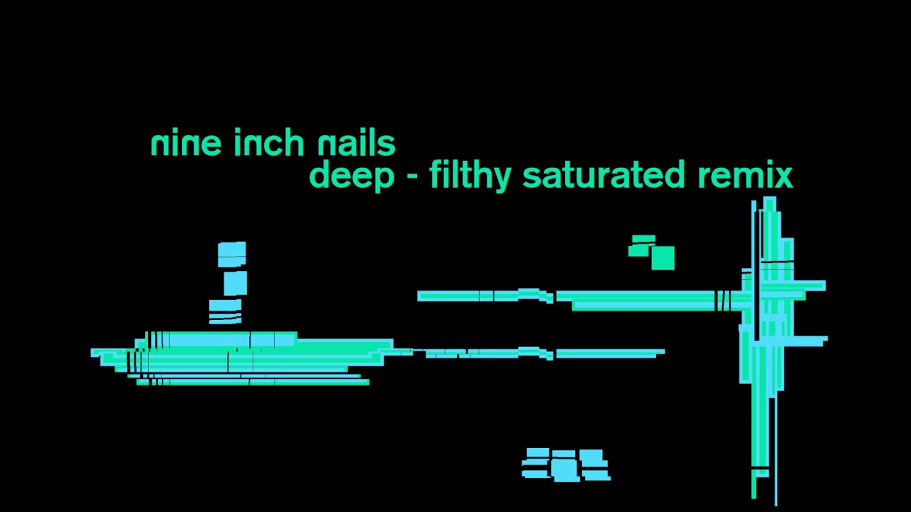 Deep - Filthy Saturated Remix by Epicstaxis - NIN - Nine Inch Nails ...