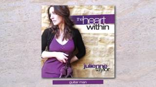 Julienne Taylor - Guitar Man (audio)