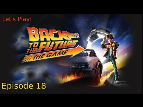 The Winsome Wench of Winnipeg -Ep 18 Let's Play: Back to the Future (Blind)