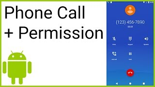 How to Make a Phone Call from Your App (+ Permission Request) - Android Studio Tutorial