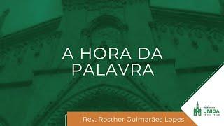 A HORA DA PALAVRA - 22/06/2021