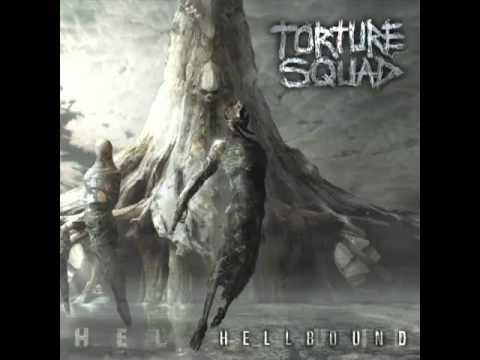 Torture Squad -