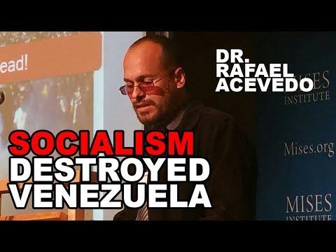 Rafael Acevedo: This is How Socialism Destroyed Venezuela
