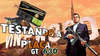 GTA V  🎧PC DESEMPENHO  PLACA DE VÍDEO GT 630.  TRANSFORMEI PARTE DO HD EM RAM