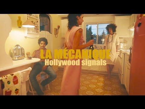 La Mécanique - Hollywood signals