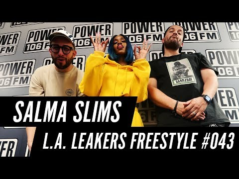 Salma Slims Freestyle w/ The L.A. Leakers - Freestyle #043