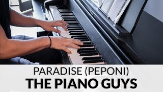 The Piano Guys - Paradise (Peponi) (HQ Piano Cover)