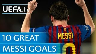 Ten great Lionel Messi goals