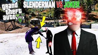 İŞTE SLENDERMAN'İN GERÇEK GÜCÜ! (JOKER VS SLENDERMAN) - GTA 5 MODLARI