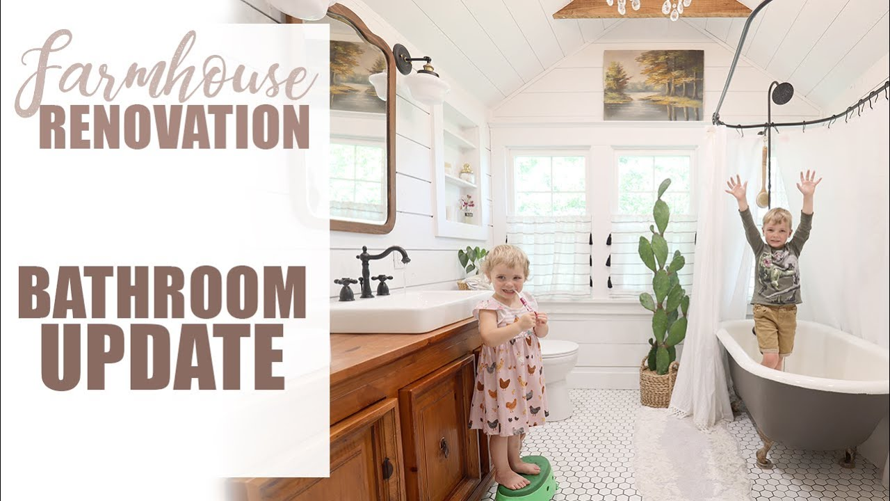 Farmhouse Renovation Bathroom Update! BEFORE + AFTER