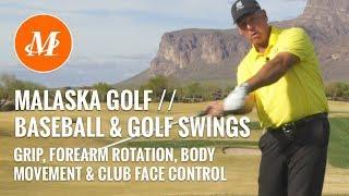 Malaska Golf // Baseball and Golf Swings // Rotation, Body Movement, Club Face Control