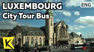 【K】Luxembourg Travel[룩셈부르크 여행]시티투어버스/City Tour Bus/Petrusse Valley/Golden Lady/Monument/Square/Town