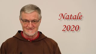 Auguri Natalizi di fr. Roberto Genuin