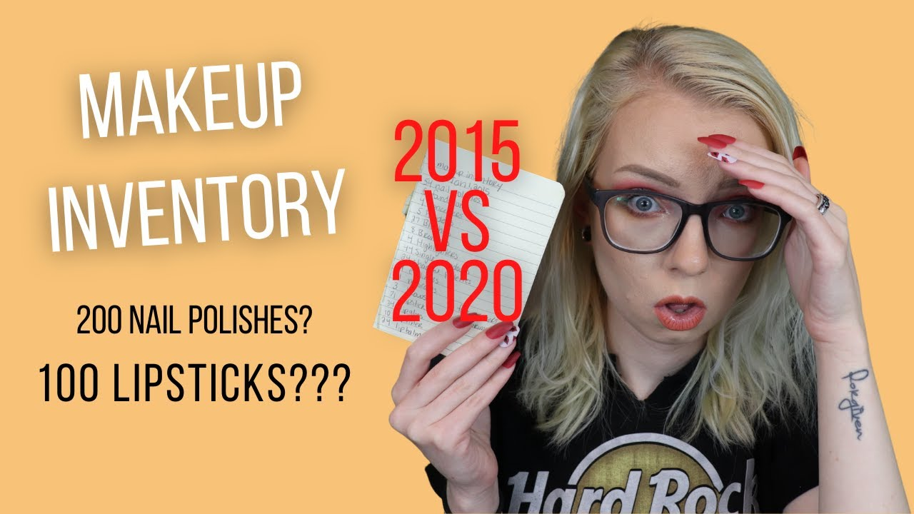 Makeup Inventory - 2015 vs 2020 ? After Going Cruelty-Free