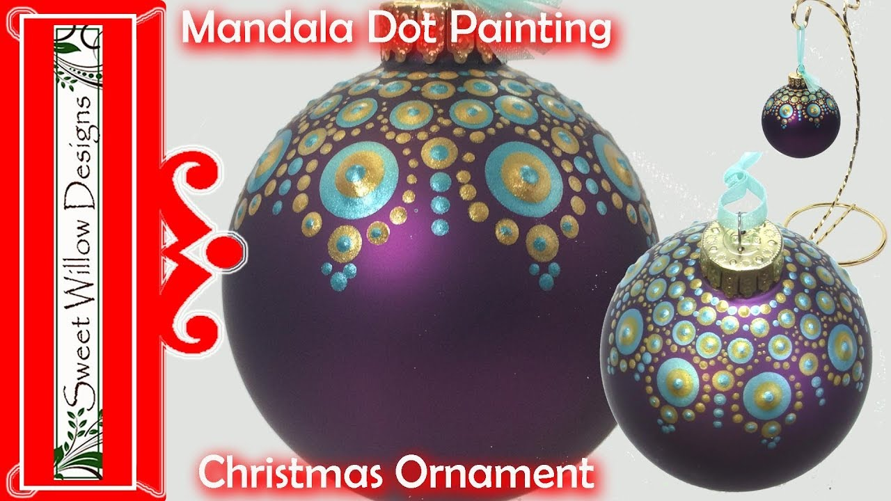 How To Paint Dot Mandala 004 Christmas Ornament Special Tip Painting A Curved Surface