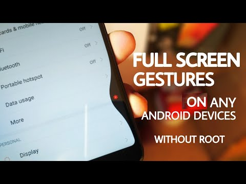 How to enable Full Screen Gestures On any android devices - without Root