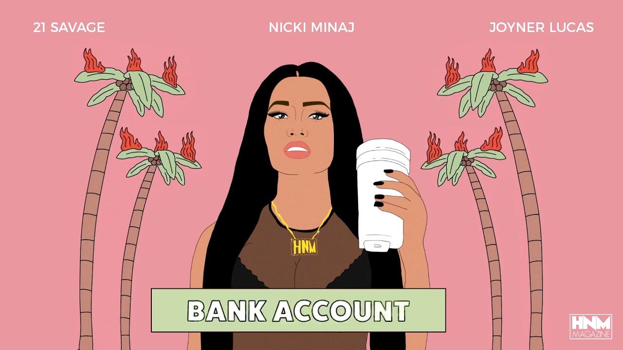 nicki minaj 21 savage joyner lucas bank account mashup youtube nicki minaj 21 savage joyner lucas bank account mashup