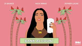 Nicki Minaj 21 Savage Joyner Lucas Bank Account Mashup Youtube