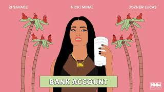 Nicki Minaj, 21 Savage, Joyner Lucas - Bank Account [MASHUP]