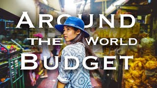 How Much Does it Really Cost to Travel the WorldBudget RTW Trip Guide