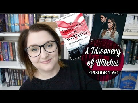A Discovery of Witches – (Episode 2 Discussion) S01E02 | The Book Life