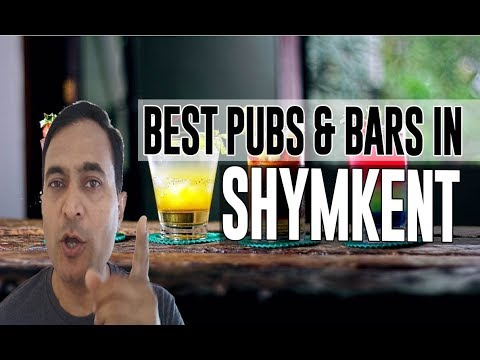 Best Bars Pubs & hangout places in Shymkent, Kazakhstan