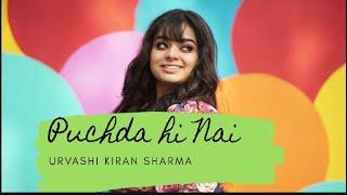 Puchda Hi Nai | Urvashi Kiran Sharma | Cover | Alok
