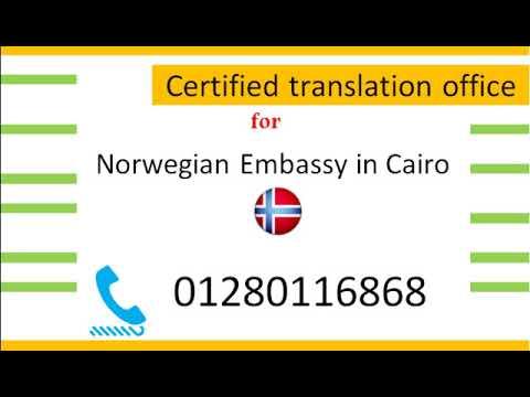 Certified Norwegian Translation Office of Norwegian Embassy in Cairo +201280116868